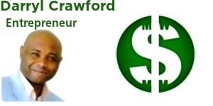 Darryl Crawford    Entrepreneur